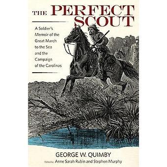 De perfecte Scout - A Soldieràs Memoir of de grote Mars naar de zee