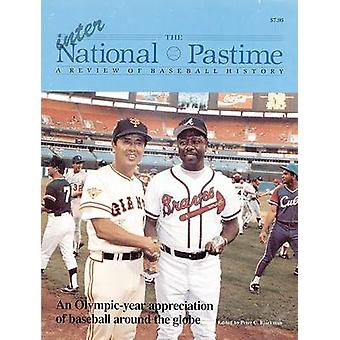 The National Pastime - A Review of Baseball History - Volume 12 by Soci