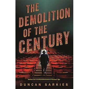 The Demolition of the Century by Duncan Sarkies - 9781848541115 Book