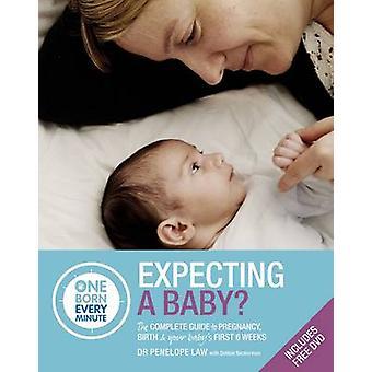 Väntar barn - den kompletta guiden till ditt barns första 6 veckor av