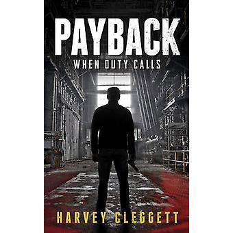 Récupération - quand le devoir appelle par Harvey Cleggett - 9781922175250 livre