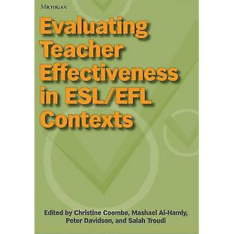 Evaluating Teacher Effectiveness in ESL/EFL Contexts by Christine Coo