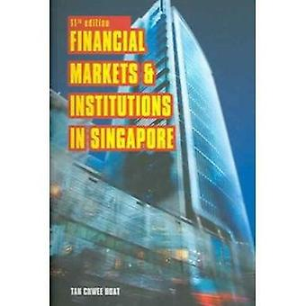 Financial Markets and Institutions in Singapore (11th Revised edition