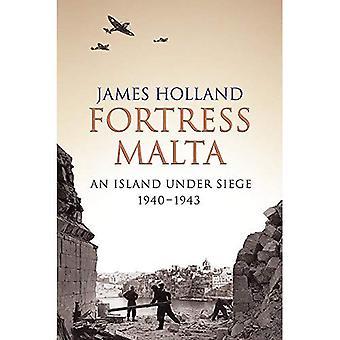 Fortress Malta: An Island Under Siege 1940-1943: An Island Under Siege, 1940-1943 (Cassell Military Paperbacks)