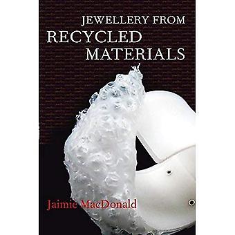 Schmuck aus Recyclingmaterial (Schmuck Handbücher)