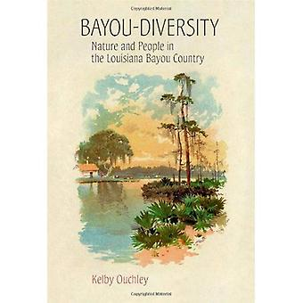 Bayou-Diversity: Nature and People in the Louisiana Bayou Country