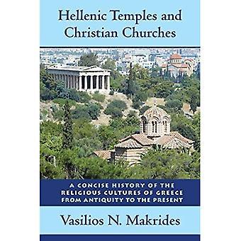 Ellenica templi e chiese cristiane: una storia concisa delle culture religiose della Grecia dall'antichità al presente