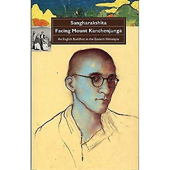 Facing Mount Kanchenjunga: An English Buddhist in the Eastern Himalayas