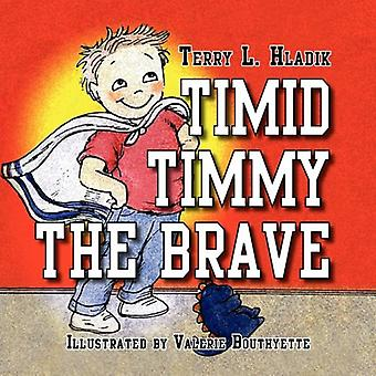 Timmy timide le Brave