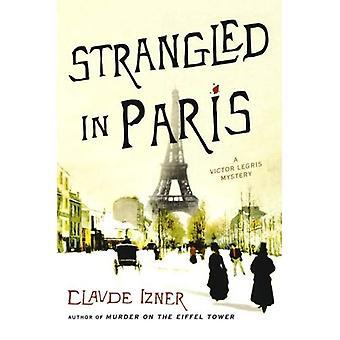 Strangled in Paris (Victor Legris Mysteries)