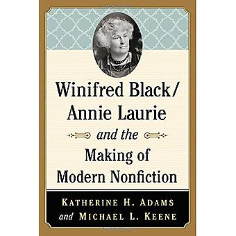 Winifred schwarz/Annie Laurie and the Making of Modern Nonfiction