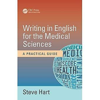 Skriver på engelsk for Medical Sciences: en praktisk Guide