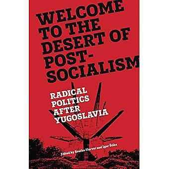 Benvenuto al deserto del post-Socialism
