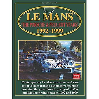 Le Mans: Porsche and Peugeot Years, 1992-99