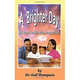 Brighter Day: How Parents Can Help African American Youth