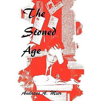 L'età lapidata da Mier & Andraes A.