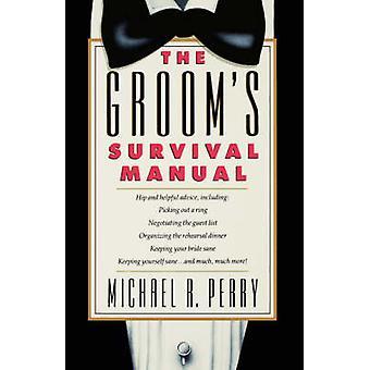دليل البقاء على قيد الحياة العرسان قبل بيري & مايكل ر.