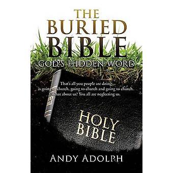 BEGRAVD Bibeln av ADOLPH & ANDY