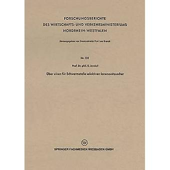 BER einen fr selektiven Schwermetalle Ionenaustauscher di Jenckel & Ernst