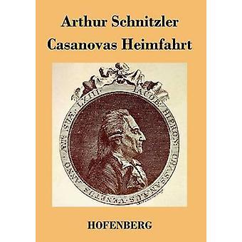 Casanovas Heimfahrt af Arthur Schnitzler