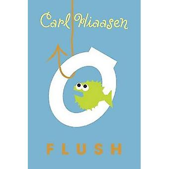 Flush by Carl Hiaasen - 9780375821820 Book