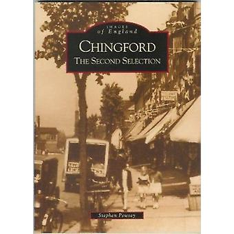 Chingford - The Second Selection by Stephen Pensey - 9780752426136 Book