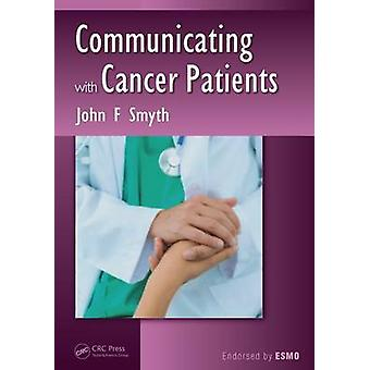 Communicating with Cancer Patients by John F. Smyth - 9781482226782 B