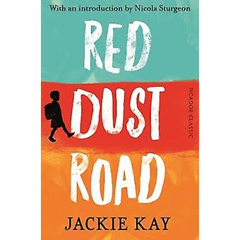Red Dust Road - Picador Classic by Jackie Kay - 9781509858392 Book