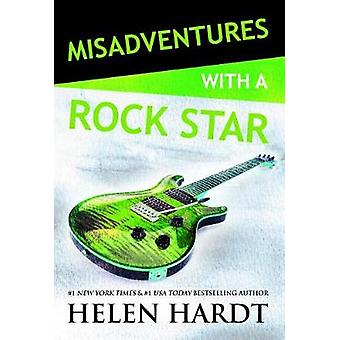 Misadventures with a Rock Star by Helen Hardt - 9781947222151 Book