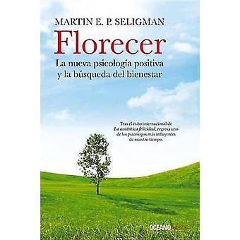 Florecer by Martin E P Seligman - 9786077357841 Book