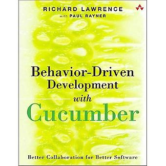 Behavior-Driven Development with Cucumber: Specification� by Example for Ruby, Java, and .Net