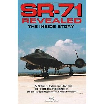 SR-71 Revealed - The Untold Story by Rich Graham - 9780760301227 Book
