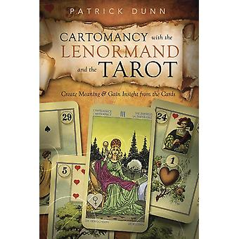 Cartomancy with the Lenormand and the Tarot 9780738736006