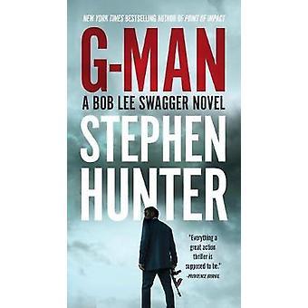 G-Man by Stephen Hunter - 9780399574610 Book
