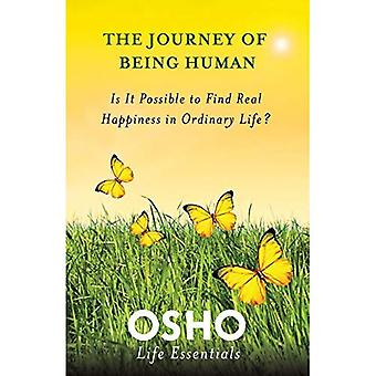 Journey of Being Human, The (Osho Life Essentials)