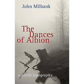 The Dances of Albion by Milbank & John