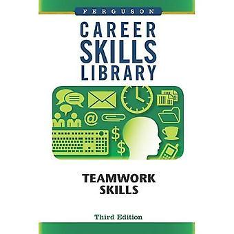 Career Skills Library: Teamwork Skills