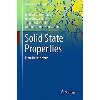 Solid State Properties  From Bulk to Nano by Mildred S Dresselhaus & Gene Dresselhaus & Stephen B Cronin & Antonio Gomes Souza Filho