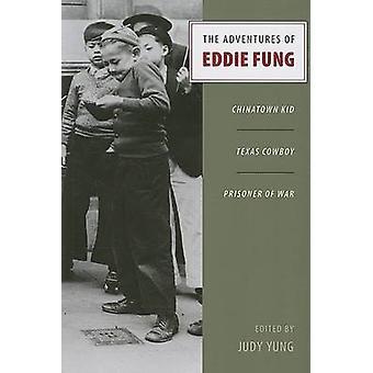 The Adventures of Eddie Fung - Chinatown Kid - Texas Cowboy - Prisoner