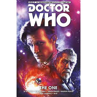 Doctor Who The Eleventh Doctor The One by Simon Spurrier & By artist Simon Fraser