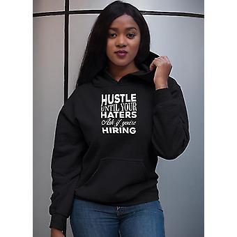 Hustle until haters women hoodie