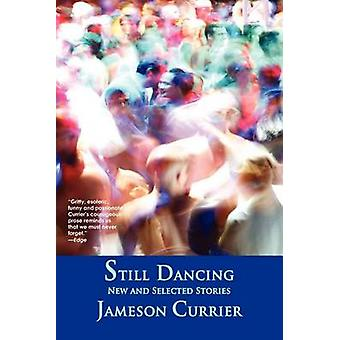 Still Dancing by Currier & Jameson
