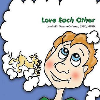 Love Each Other by Gutierrez & Juanita De Guzman De Guzman