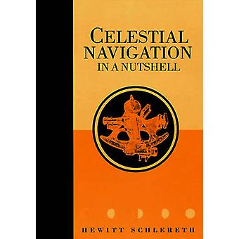 Celestial Navigation in a Nutshell by Schlereth & Hewitt