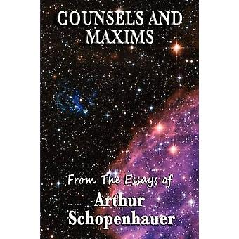 Counsels and Maxims by Schopenhauer & Arthur