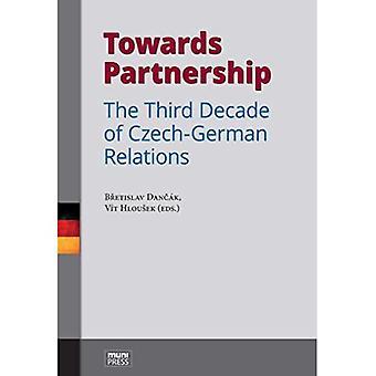 Towards Partnership: The Third Decade of Czech-German Relations