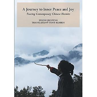 Journey to Inner Peace and Joy: Contemporary Chinese Hermits