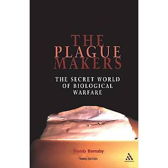 Plague Makers by Barnaby & Wendy