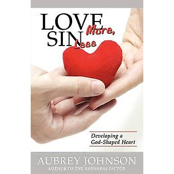 Love More Sin Less by Johnson & Aubrey