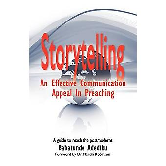 Storytelling An Effective Communication Appeal in Preaching by Adedibu & Babatunde